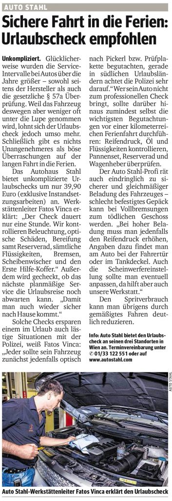Presseartikel, Auto Stahl Artikel Kurier am 28.06.2018, Sichere Fahrt in die Ferien: Urlaubscheck empfohlen